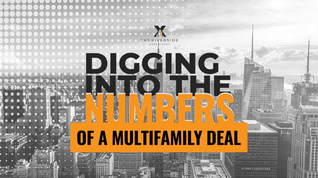 Watch the replay of our Digging Into The Numbers Of A Multifamily Deal Webinar