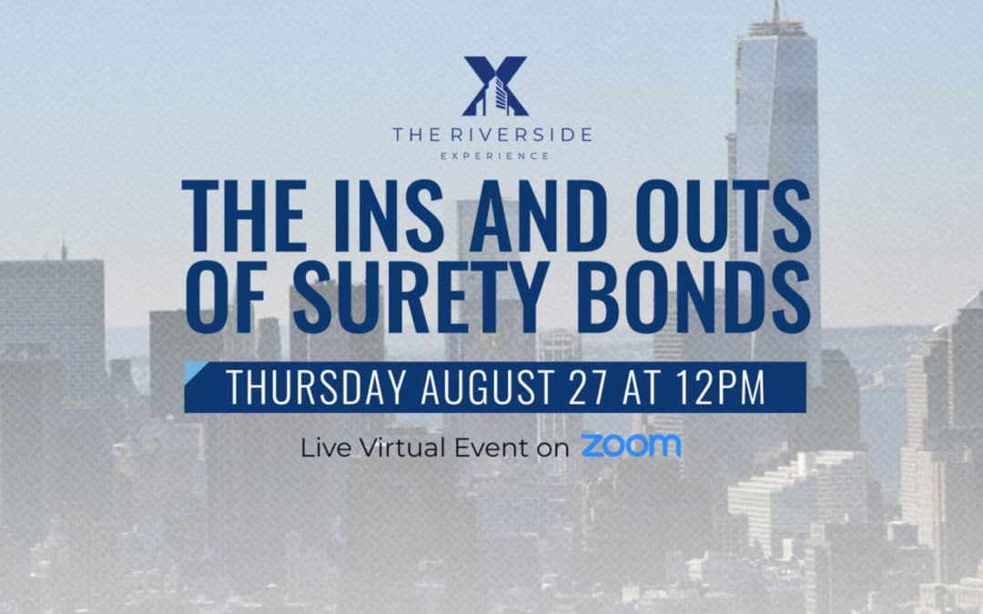 Watch the replay of our Ins and Outs of Surety Bonds Webinar